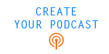 build your podcast with the right tools and hosting